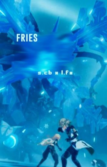 fries [s.cb + l.fx]