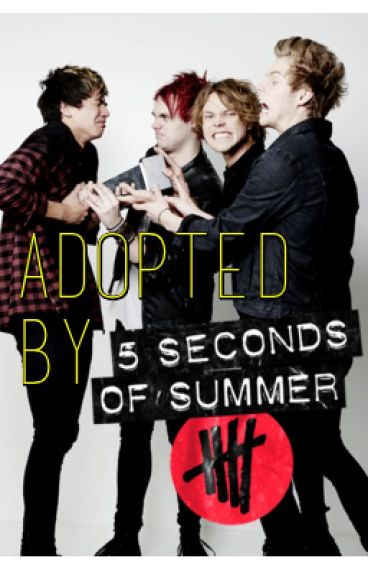 Adopted by 5SOS (5 Seconds of Summer)