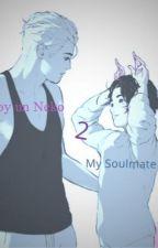 Soy un Neko 2: My Soulmate. by MotherofYaois