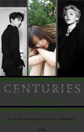 Centuries (C.U.R.I.S) by Iunyk_