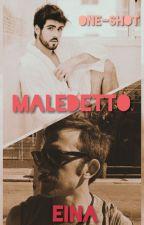 Maledetto - One-shot Lutávio by EinafetsSomel