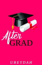After Grad by Ubeydah