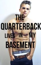 The Quarterback lives in my Basement by iriana_xoxo