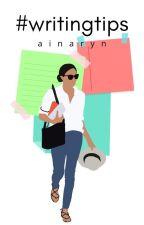 #Writing Tips by Ajiansaa
