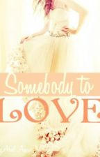 The Corinthians Series: Somebody To Love by ZafArielZul