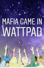 Mafia Game In Wattpad || Interactive Fic by 3racharacha