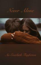 Never Alone- An Everlark Fanfiction by youarelovelyy