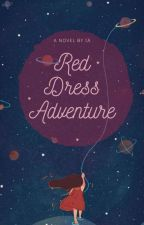 Red Dress Adventure by CallmeIA
