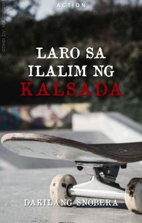 Laro Sa Ilalim Ng Kalsada [on Going ] by groot-008