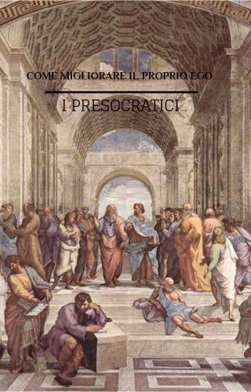 Aforismi Filosofici I I Presocratici Cds19 Wattpad