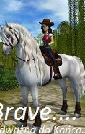 Brave - Odważna do Końca. by JuliaCzytajka