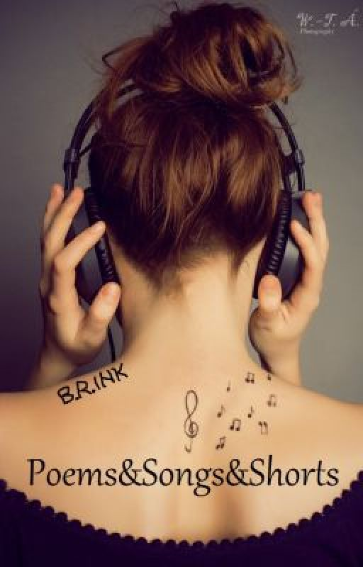 Poems&Songs&Shorts by _BRINK_