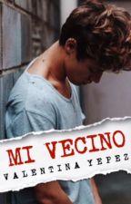 MI VECINO by l0ve4books