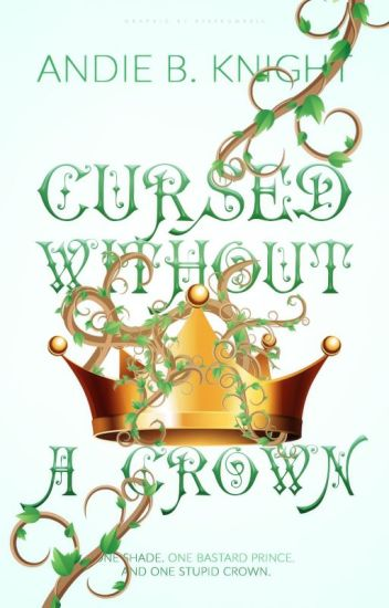 Cursed Without A Crown
