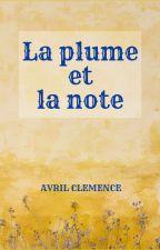 La plume et la note by AvrilClemence