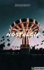Nostagia by bandanaxbandit