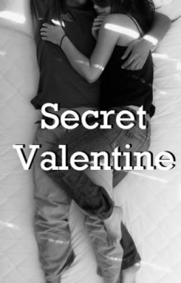 Secret Valentine (Jack Gilinsky Fan Fiction)