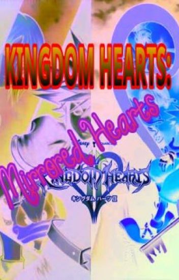 Kingdom Hearts: Mirrored Hearts ~Book 1~