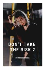 don't take the risk 2 ↳ billie eilish by criesinrican
