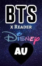 BTS x Reader Disney AU by bts-insfired-writing