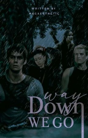 WAY DOWN WE GO ━ THE HUNGER GAMES by magaesthetic