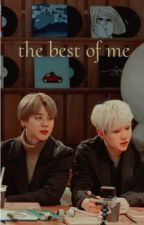the best of me • 𝑦𝑜𝑜𝑛𝑚𝑖𝑛ꪸ (PAUSE) by mindyourowntae
