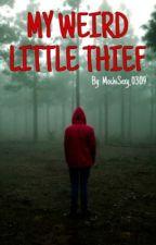 My Weird Little Thief (Creepypasta X Fem!Reader) by MochiSexy_0309