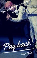 Pay back  by Freya_Bomb
