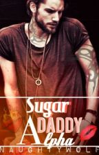 Sugar Daddy Alpha by NaughtyWolf