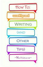 How To: Wattpad Writing by champagnecigarettes