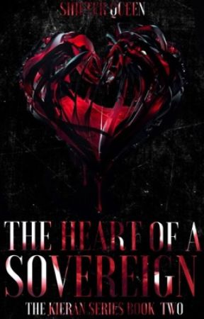 The Heart Of A Sovereign: Book Two by chloemar2000