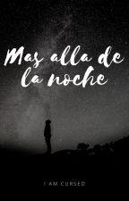 Mas allá de la noche by YelitzaGonzalez3