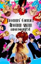 Brothers Conflict - Another Sister by aanonymous1234