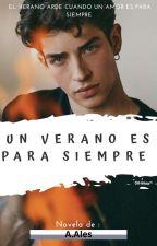 UN VERANO ES PARA SIEMPRE by Amariazul