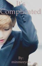 It's complicated/ taehyung bts fanfic by minmeeyon