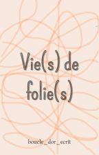 Folie Destructrice by lucie_blake