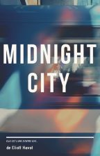 MIDNIGHT CITY by RoiEliott