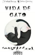 Contos de Yve: Vida de Gato by Yvezinha