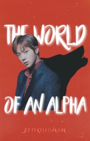 The World of an Alpha by LIAM1Directioner