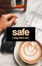 safe | why don't we by leylakbaker
