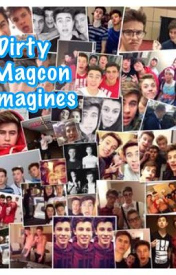 Dirty Magcon Imagines/Preferences