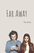 Far Away by fel_writes