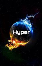 Hyper by Topaxzer