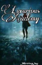 Luxurious Academy {ON-GOING} by Ericaaa_Maeee