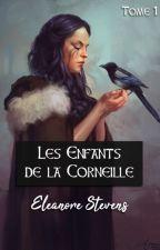 Les Enfants de la Corneille |Tome 1 by Namiyyo