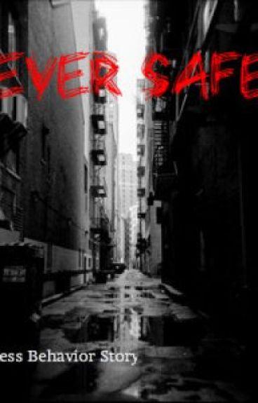 Princeton Short- Story: Never Safe by Jazzyismindless