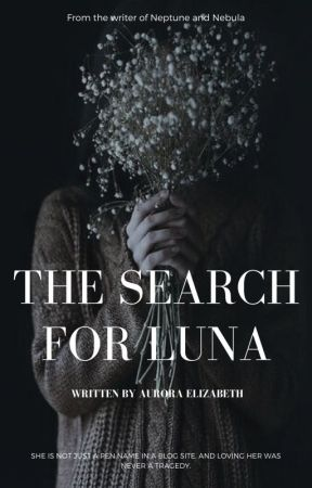 The Search For Luna (Publishing) by LaLunatic