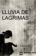 lluvia de lagrimas by animalamp20