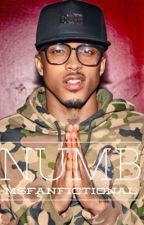 Numb | August Alsina love story by MsFanfictional