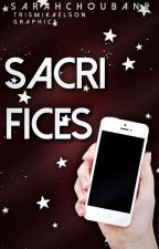 Sacrifices by SarahChoubane